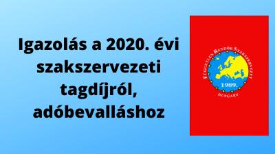 Igazolás a 2020. évi szakszervezeti tagdíjról, adóbevalláshoz